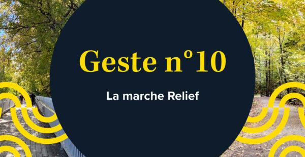 Cible - Geste 10 - La marche Relief